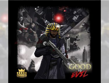 KXNG Crooked - Good Vs Evil