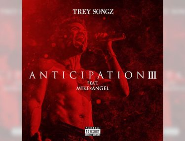 Trey Songz - Anticipation III mixtape