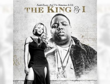 Biggie Faith Evans The King & I