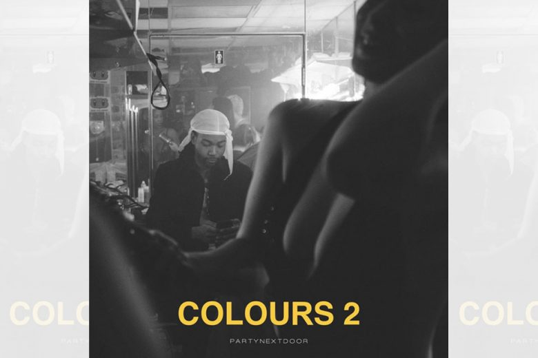 PARTYNEXTDOOR - Colours 2 EP