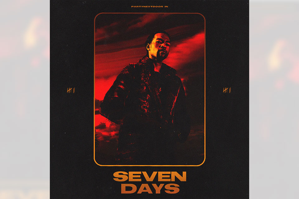 PARTYNEXTDOOR Seven Days