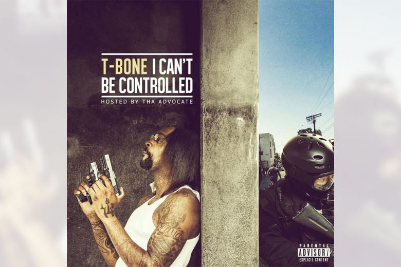 T-Bone - I Can't Be Controlled