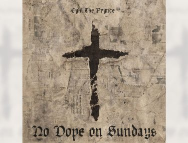 CyHi The Prynce - No Dope on Sundays