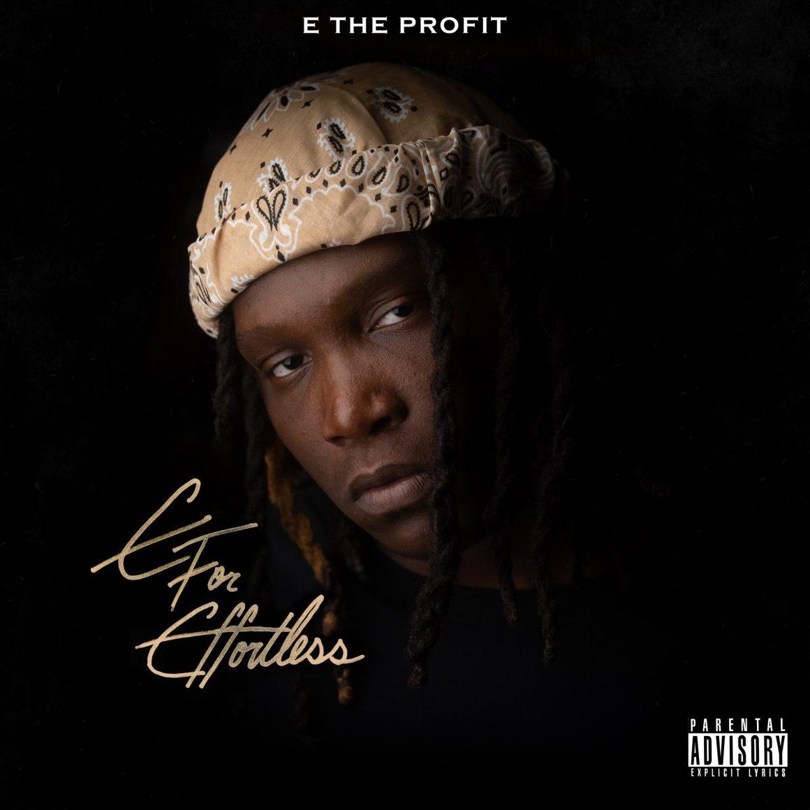 E The Profit - E For Effortless